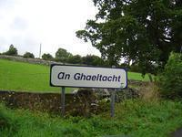 You are enttering a Gaelic speaking area.